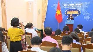 Họp báo thường kỳ Bộ Ngoại giao (25-4-2019)