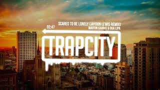 Martin Garrix & Dua Lipa - Scared To Be Lonely (Jaydon Lewis Remix) [Lyrics]