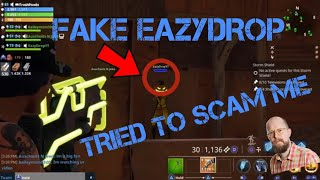 Fake EazyDrop Scammed Me! SCAMMER GETS SCAMMED (Fortnite PVE) *MUST WATCH*