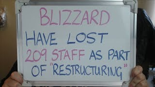 BLIZZARD ENTERTAINMENT Lost 209 Staff to ACTIVISION'S Restructuring!!