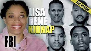 The Search For Lisa Rene | FULL EPISODE | The FBI Files