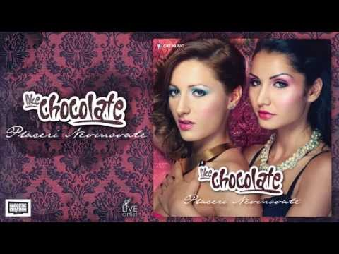 Like Chocolate - Placeri nevinovate (Single)