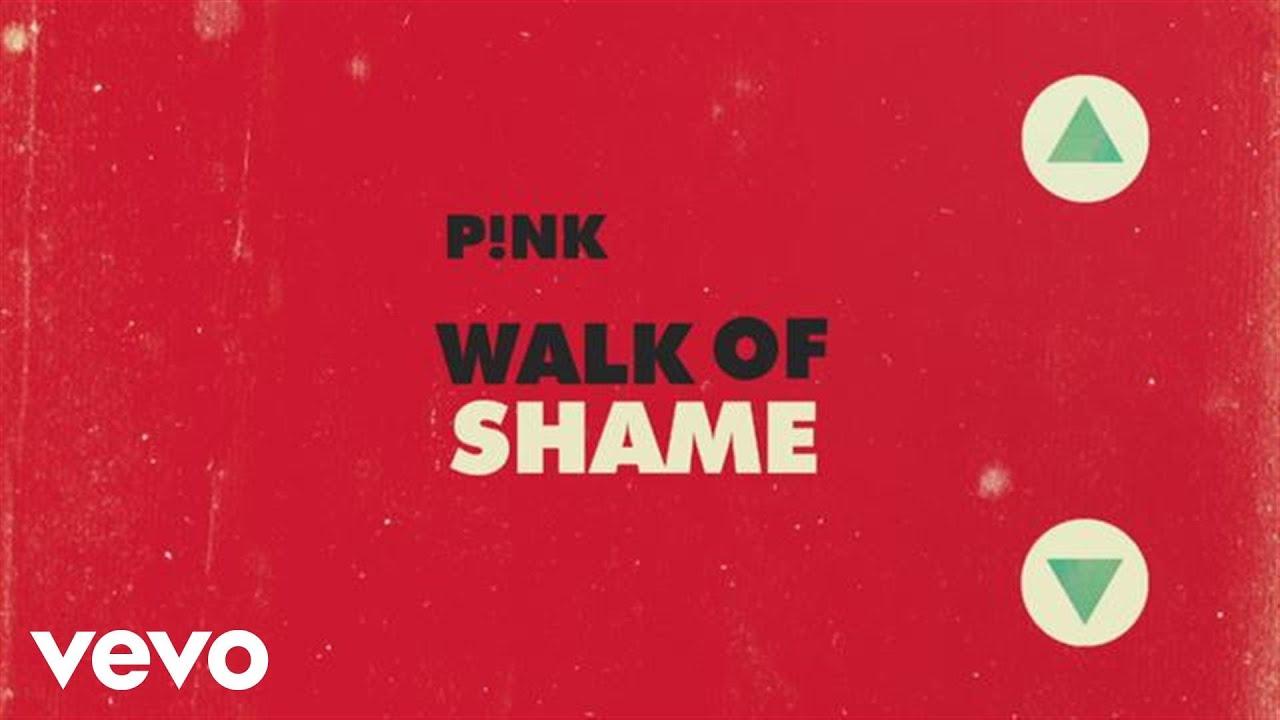 P!nk - Walk of Shame (Official Lyric Video) - YouTube