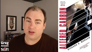 Altered Carbon (Takeshi Kovacs Novels book 1) Review