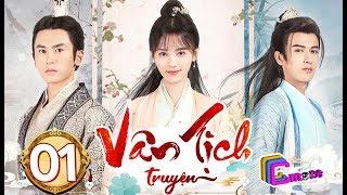 Phim Hay 2019 | Vân Tịch Truyện - Tập 01 | C-MORE CHANNEL
