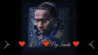 - (EXPLICIT) Best of Pop Smoke, Playlist/Mix Compilation (Music Tribute)