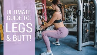 COMPLETE BEGINNERS GUIDE TO THE GYM | LEGS & BOOTY