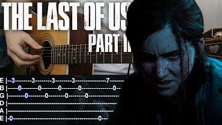 How to play The Last of Us Fingerstyle Guitar + TABS