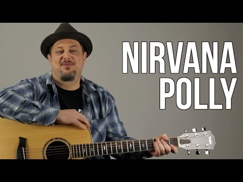 How To Play Nirvana - Polly