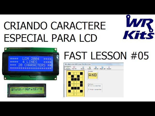 CRIANDO CARACTERE ESPECIAL PARA LCD | Fast Lesson #05