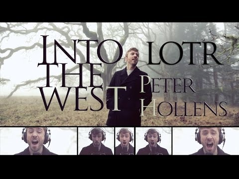 Into the West - The Lord of the Rings - Peter Hollens