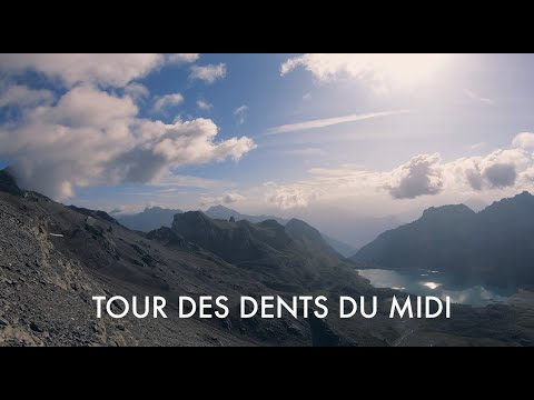Tour des Dents du Midi - Champéry, Valais