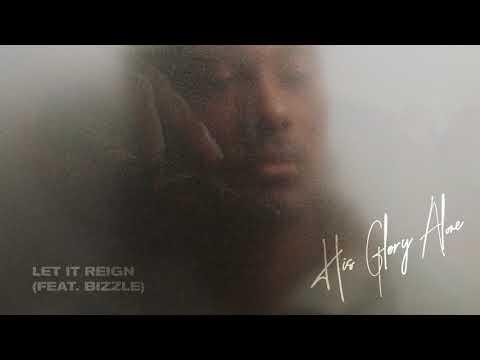 KB - Let It Reign (feat. Bizzle) [Official Audio]