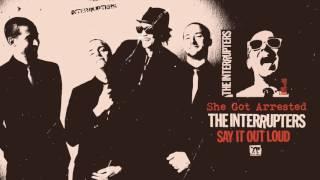 "The Interrupters - ""She Got Arrested"" (Full Album Stream)"