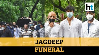 Jagdeep funeral: 'Father was loved by everyone in Bollywoo..