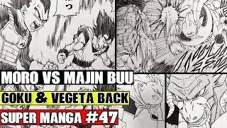 MAJIN BUU VS MORO! Vegeta And Goku Revived And Return! Dragon Ball Super Manga Chapter 47 LEAKS!