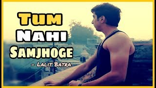 MuscleBlaze Presents Tum Nahi Samjhoge | Saluting The True Spirit Of Fitness | Lallit aesthetic