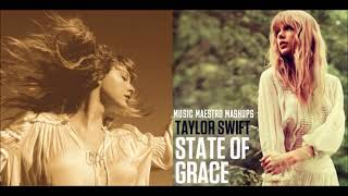 """Mr. Perfectly Fine x State of Grace"" [Mashup] - Taylor Swift"