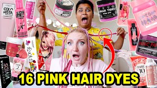 DYING MY HAIR WITH 16 DIFFERENT PINK HAIR DYES!!! (to find the PERFECT shade of pink) PART 1