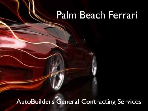 Ferrari Palm Beach - New Facility By AutoBuilders General Contracting Services