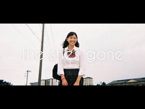 the shes gone「シーズンワン」Music Video