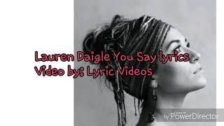 Lauren Daigle You Say lyrics
