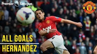 Javier 'Chicharito' Hernandez | All the Premier League Goals | Manchester United | Mexico WC 2018