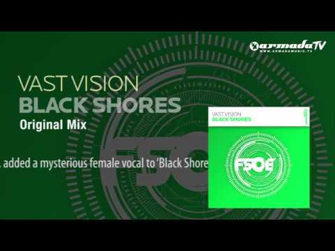 Vast Vision - Black Shores (Original Mix)