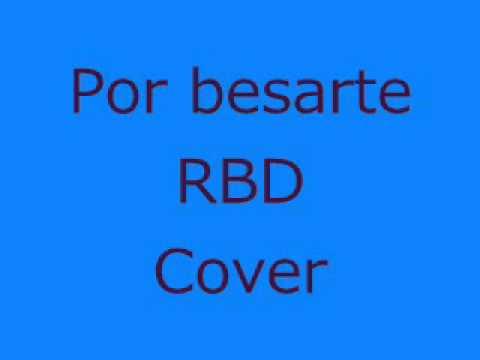 Baixar Por besarte RBD cover