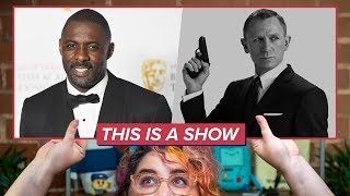 Idris Elba Should Be 007, Period | This Is A Show