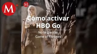Cómo activar HBO Go para ver Game of Thrones