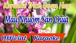 ★ Trích Đoạn Máu Nhuộm Sân Chùa Karaoke   Minh Cảnh Karaoke ✔