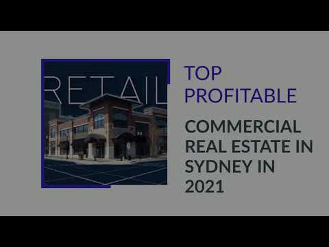 TOP 9 PROFITABLE COMMERCIAL REAL ESTATE IN SYDNEY IN 2021