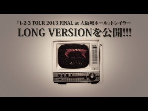 THE BAWDIES - LONG VER_『1-2-3 TOUR 2013 FINAL at 大阪城ホール』トレイラー映像
