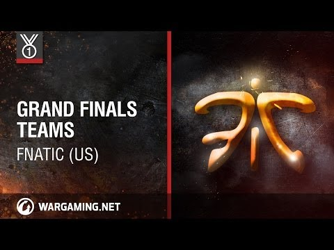 Fnatic (US). Grand Finals Teams, Wargaming.net League