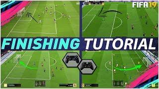 FIFA 19 FINISHING TUTORIAL - SECRET SHOOTING TRICKS TO SCORE GOALS EVERYTIME - COMPLETE TUTORIAL
