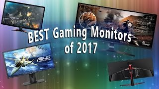 Best Gaming Monitors up until 2017! | 1080p,1440p, 4k/UltraWide