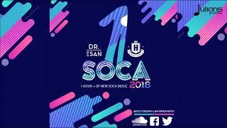 1 Soca 2018 by Dj Doctor Esan