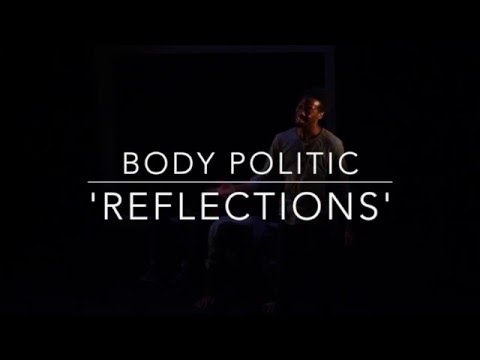 Reflections | Body Politic