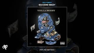 Yella Beezy - Restroom Occupied ft. Chris Brown [Baccend Beezy]