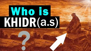 Rare Things About KHIDR (A.S) You Didn't Know