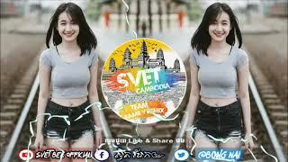ម៉ាថាំម៉ៃ Song Thai .!! បុកម៉ង New Break Thai Mix 2019 - 2020 BySvet Bek official