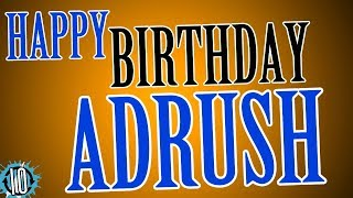 HAPPY BIRTHDAY ADRUSH! 10 Hours Non Stop Music & Animation For Party Time #Birthday #Adrush