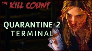 Quarantine 2: Terminal (2011) KILL COUNT