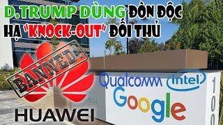 Google và các hãng công nghệ khổng lồ Mỹ ngưng hợp tác với Huawei