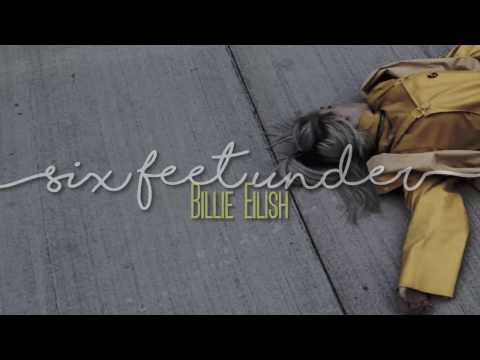 Billie Eilish - Six Feet Under [Sub. Español | Lyrics]