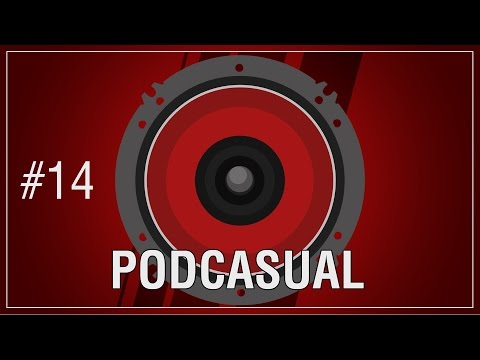 Baixar Podcasual #14: This is shit taste but i love it