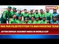 After Defeat against India in World Cup 2019, Pakistan Fan Files Petition Banning Pakistani Team
