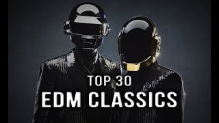 Top 30 Classic EDM Songs | Rave Nation