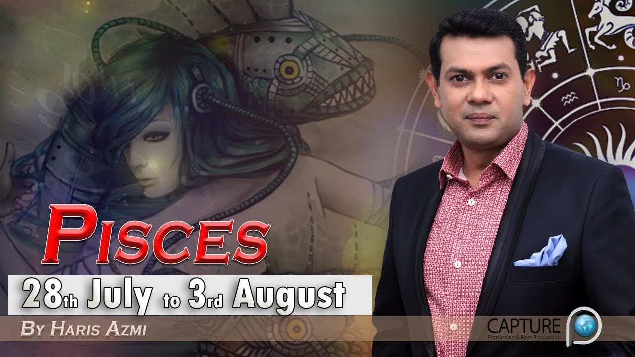 Pisces Weekly Horoscope from Sunday 28th July to Saturday 3rd August 2019